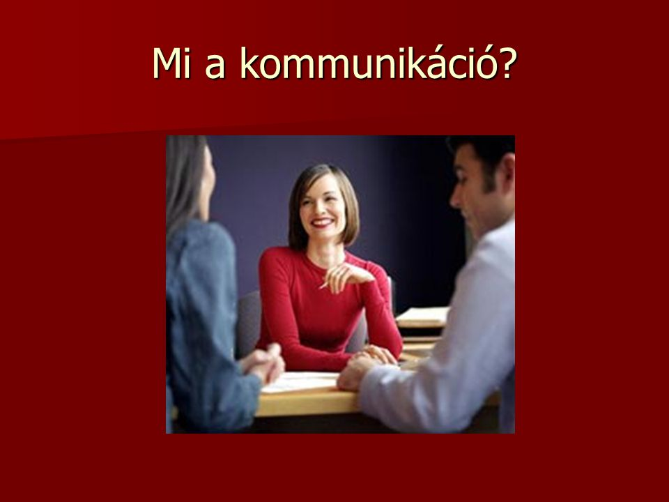 Mi a kommunikáció