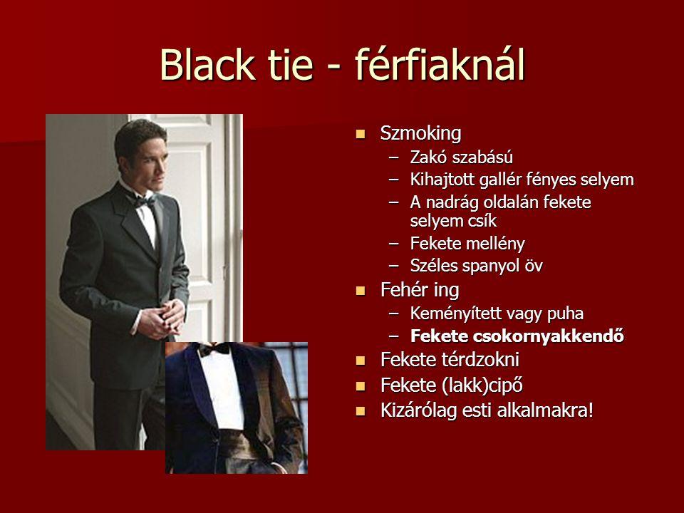 Black tie - férfiaknál Szmoking Fehér ing Fekete térdzokni