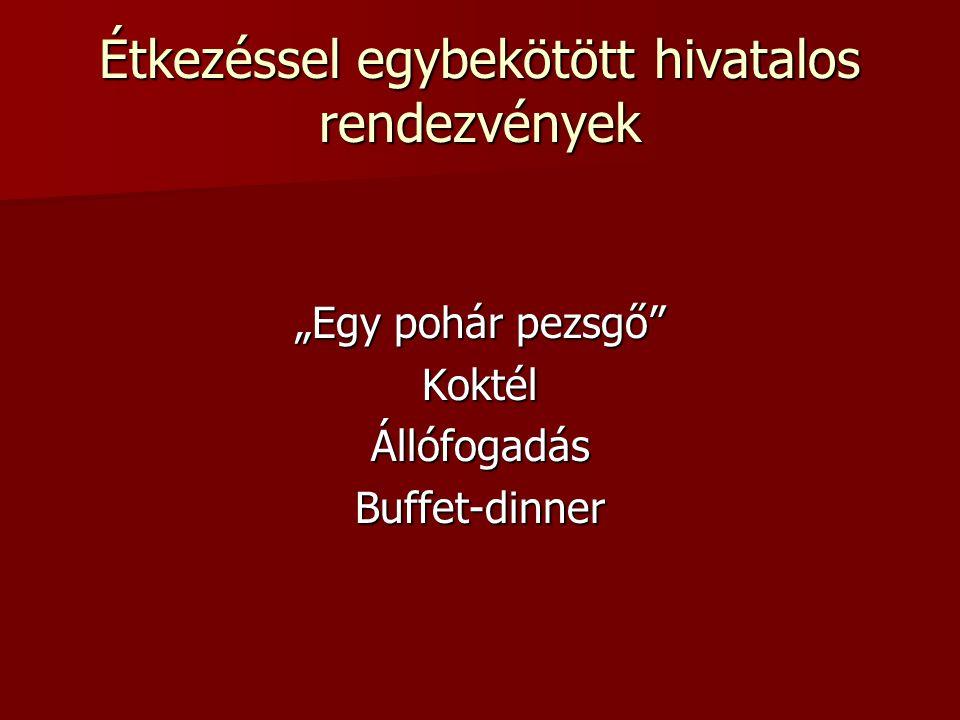 Étkezéssel egybekötött hivatalos rendezvények