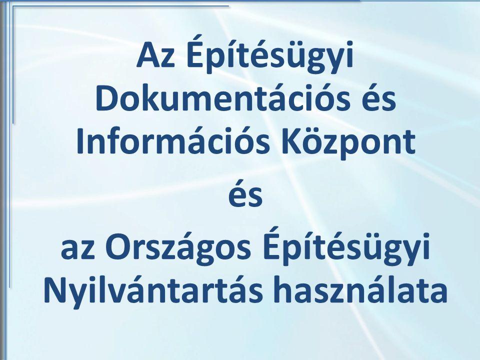 Az Építésügyi Dokumentációs és Információs Központ