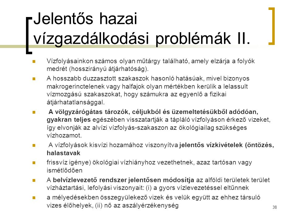 Jelentős hazai vízgazdálkodási problémák II.