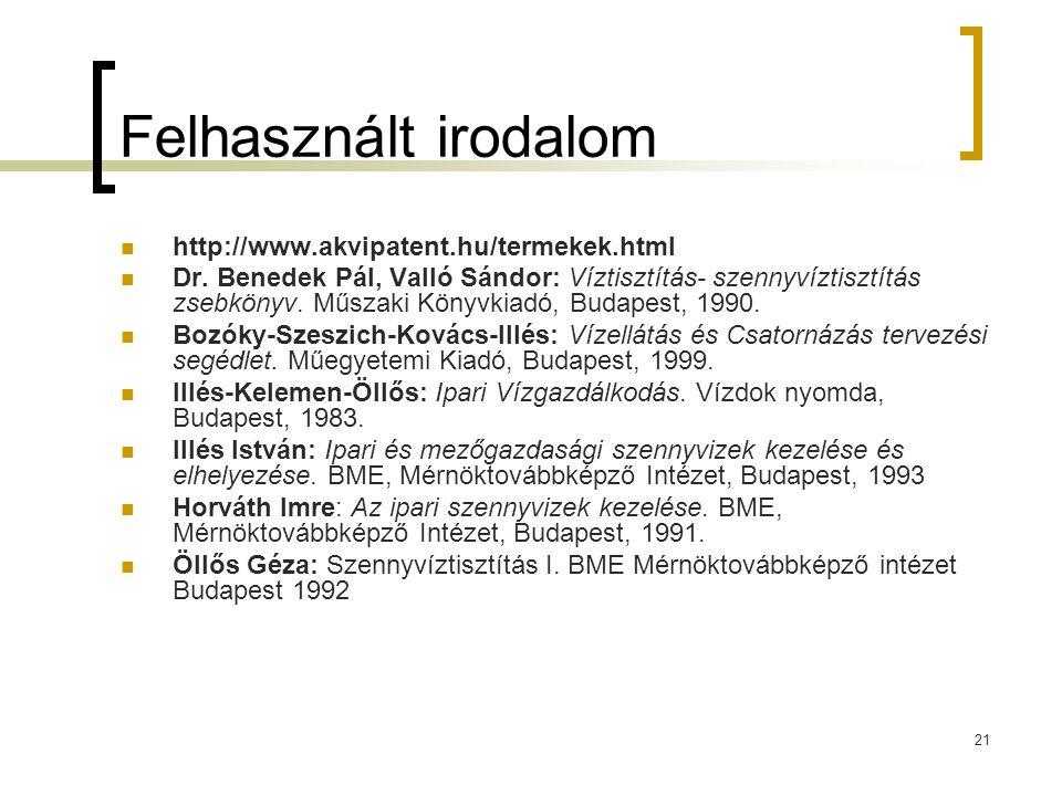 Felhasznált irodalom http://www.akvipatent.hu/termekek.html