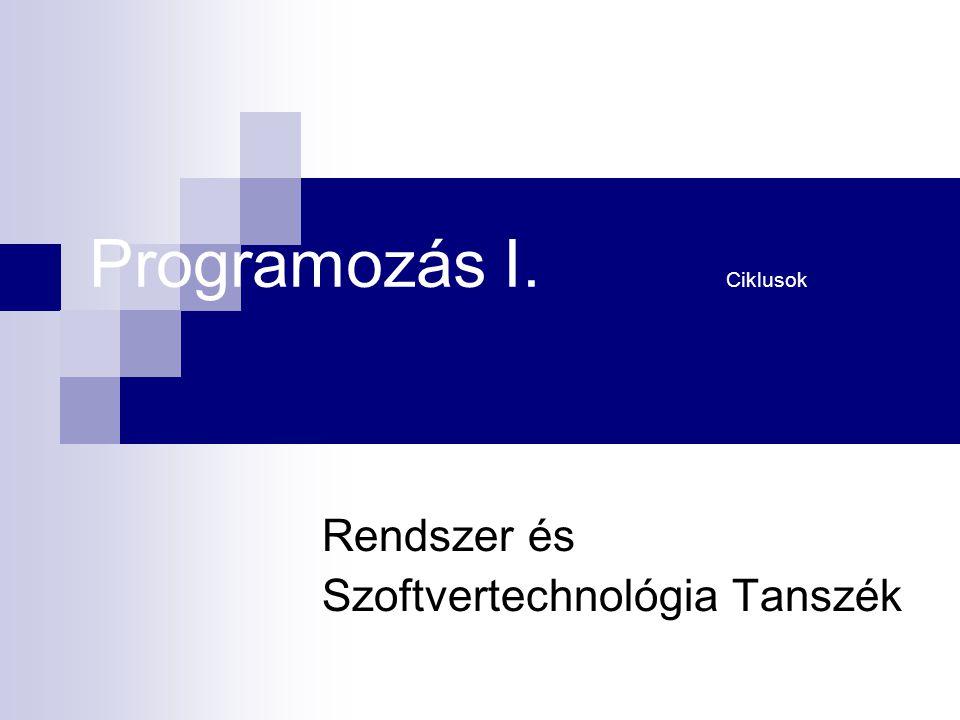 Programozás I. Ciklusok