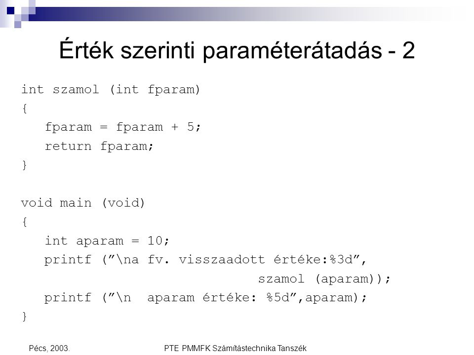 Érték szerinti paraméterátadás - 2