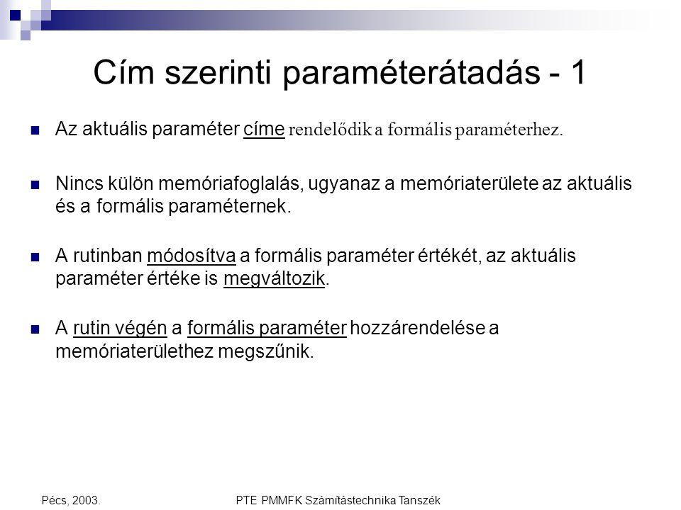 Cím szerinti paraméterátadás - 1