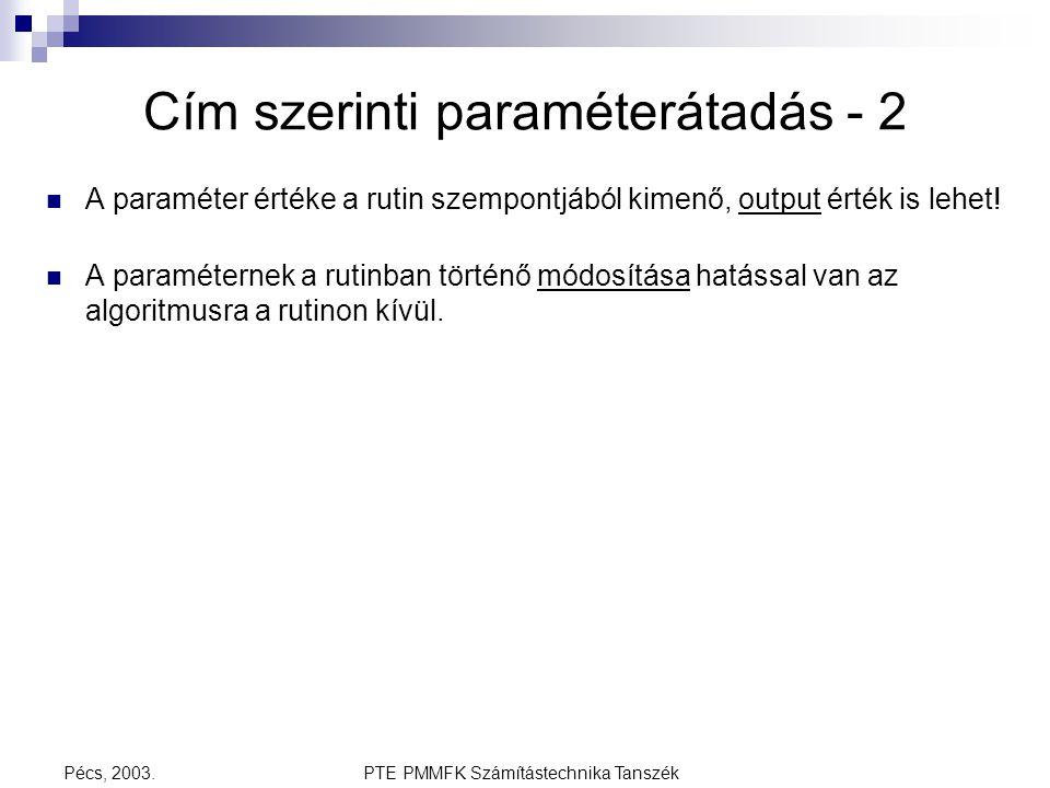 Cím szerinti paraméterátadás - 2