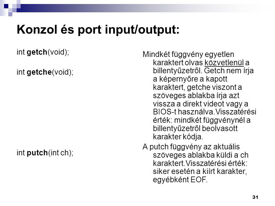 Konzol és port input/output:
