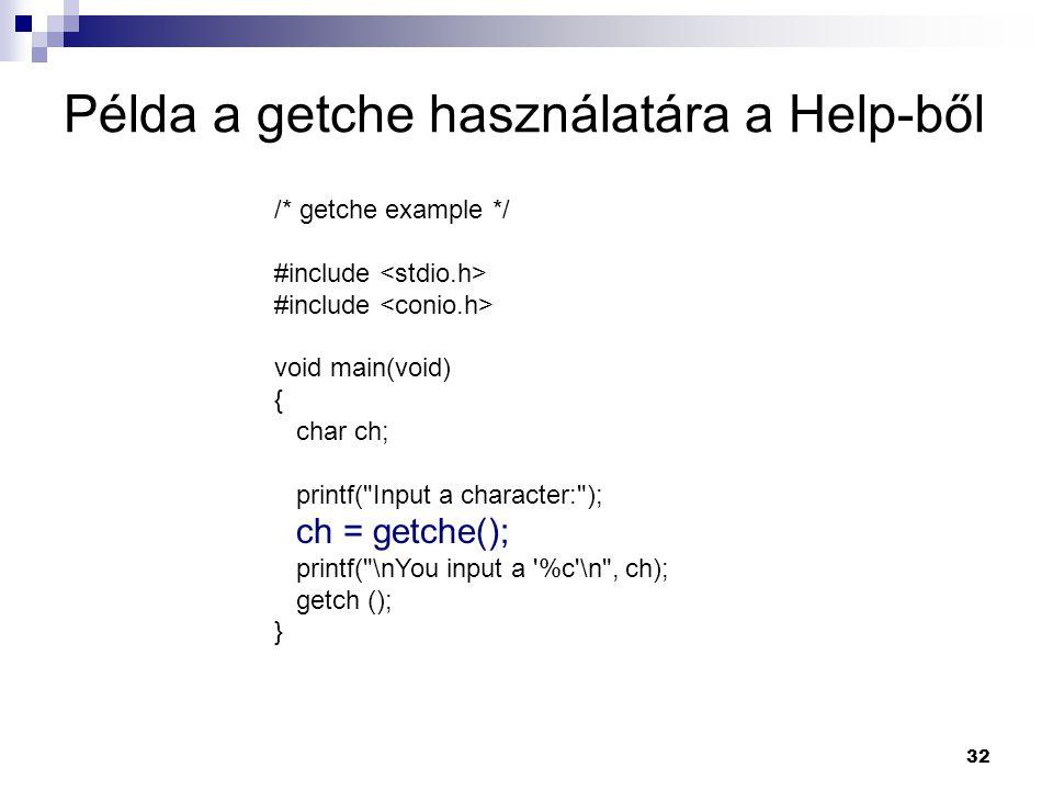 Példa a getche használatára a Help-ből