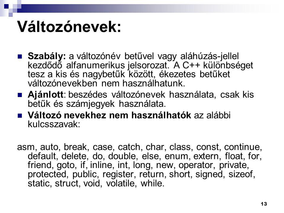 Változónevek: