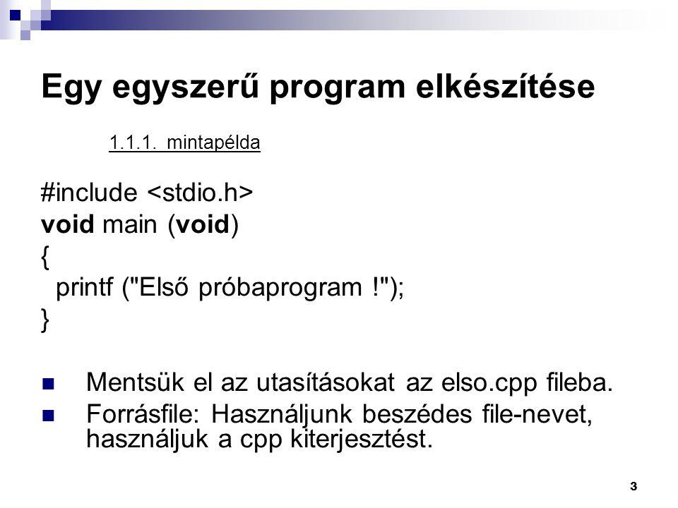 Egy egyszerű program elkészítése