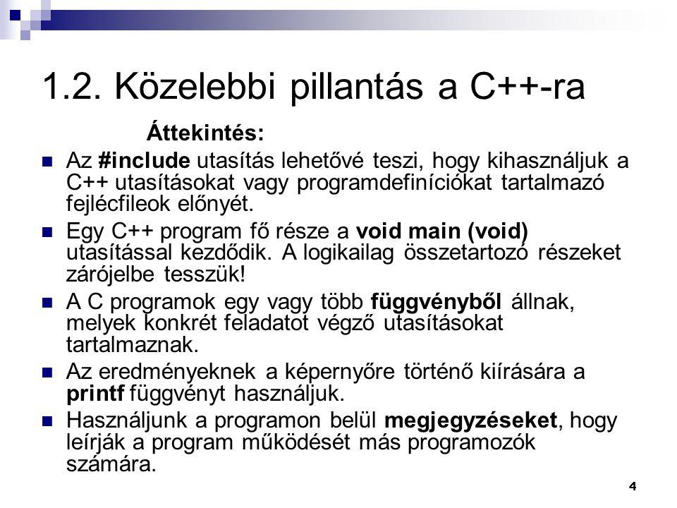 1.2. Közelebbi pillantás a C++-ra