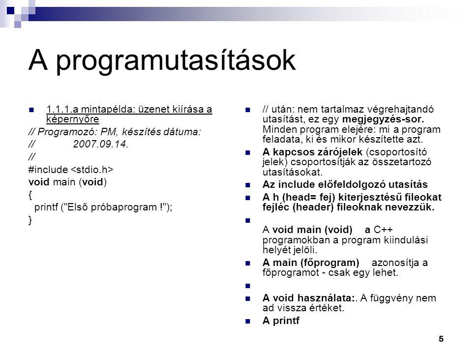 A programutasítások 1.1.1.a mintapélda: üzenet kiírása a képernyőre