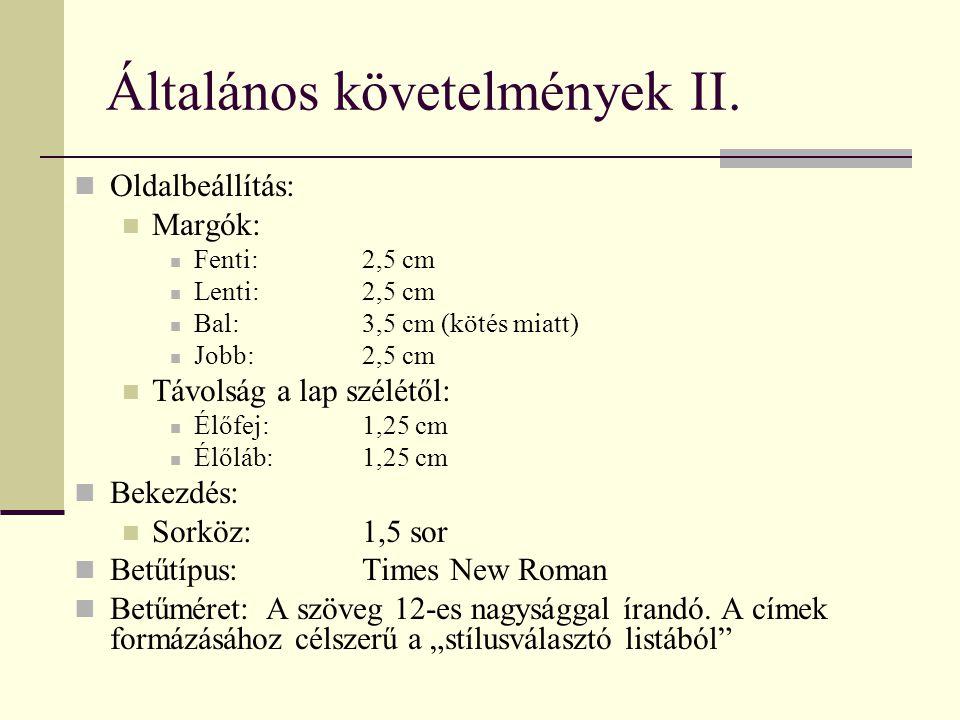Általános követelmények II.