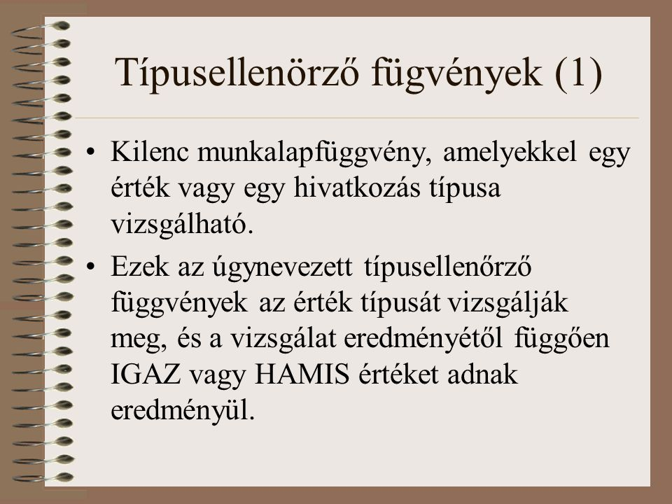 Típusellenörző fügvények (1)