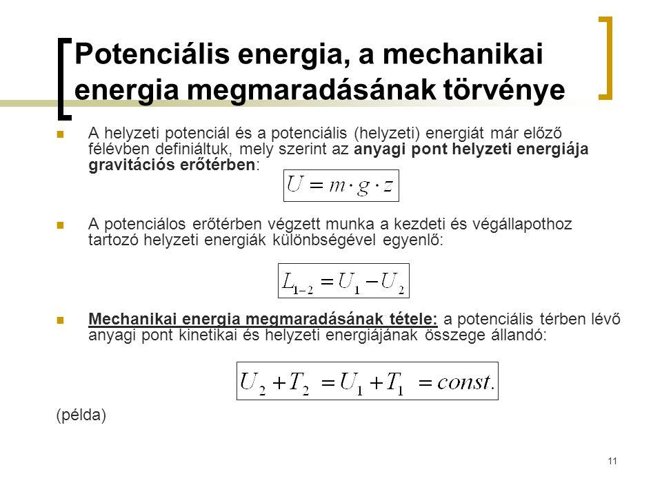 Potenciális energia, a mechanikai energia megmaradásának törvénye