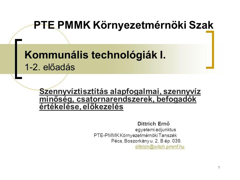 Kommunális technológiák I. 1-2. előadás