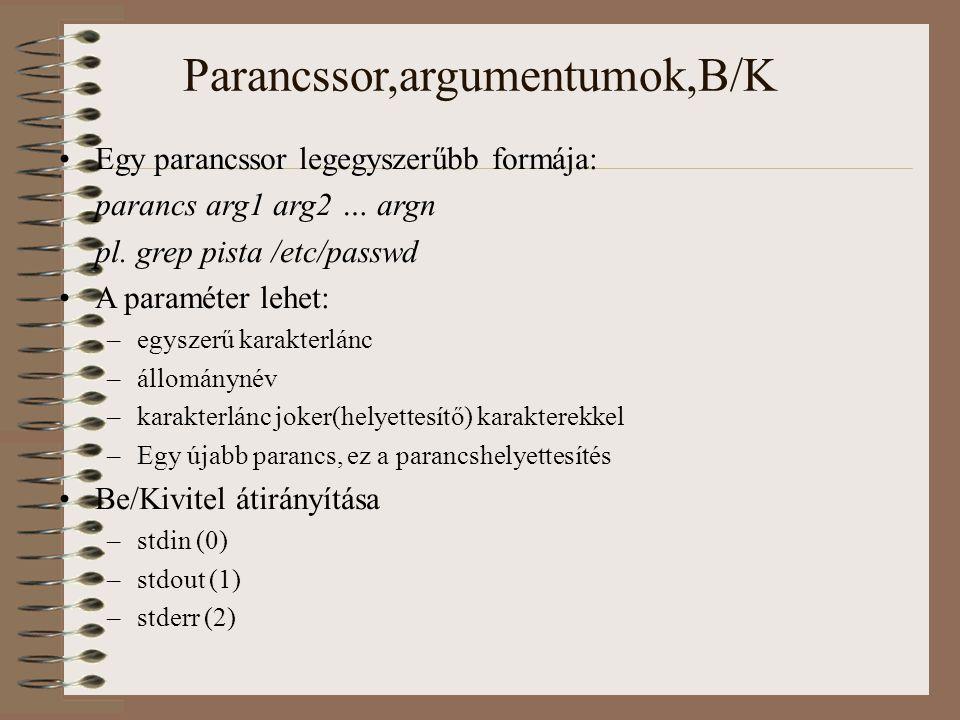 Parancssor,argumentumok,B/K