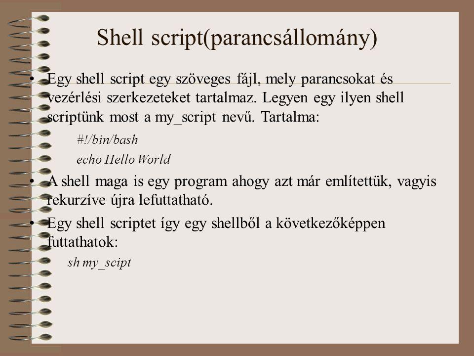 Shell script(parancsállomány)