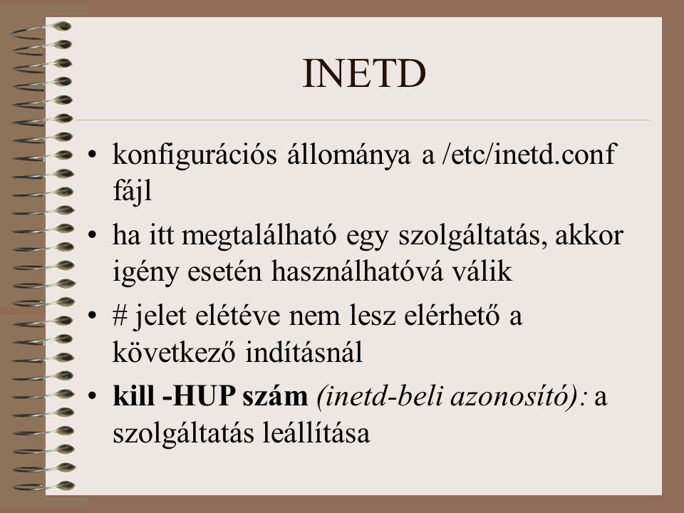 INETD konfigurációs állománya a /etc/inetd.conf fájl