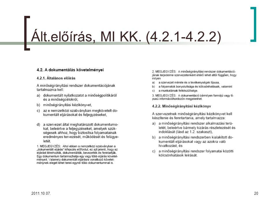 Ált.előírás, MI KK. (4.2.1-4.2.2) 2011.10.07.