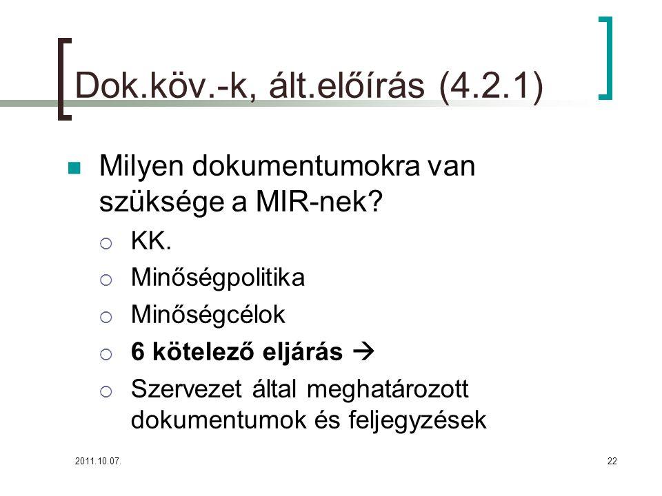 Dok.köv.-k, ált.előírás (4.2.1)