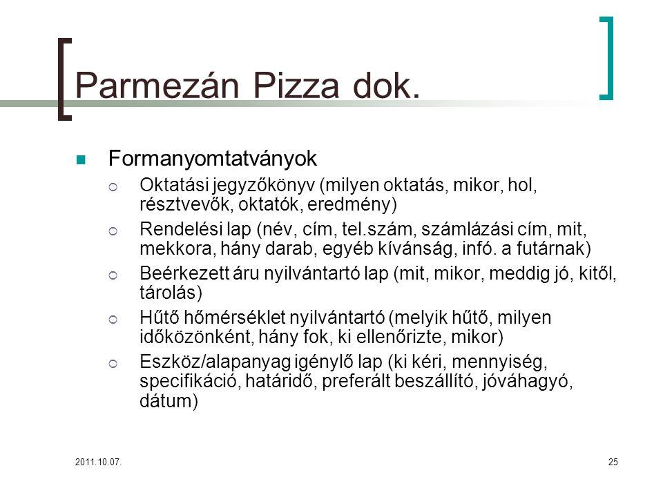Parmezán Pizza dok. Formanyomtatványok