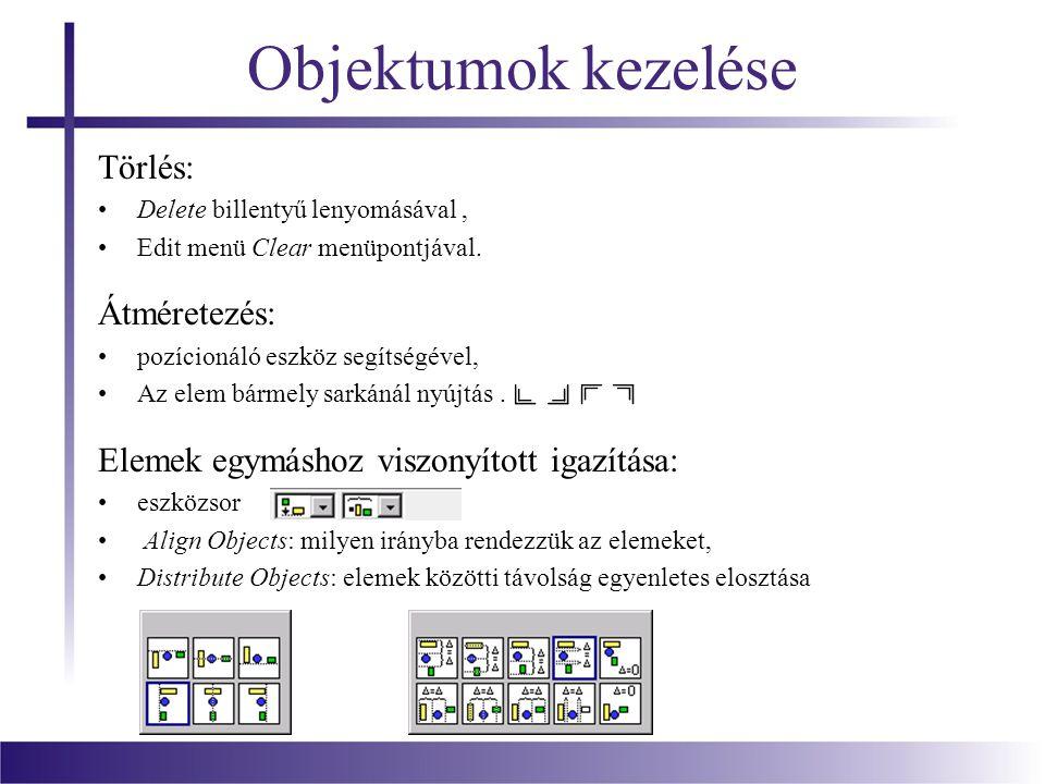 Objektumok kezelése Törlés: Átméretezés: