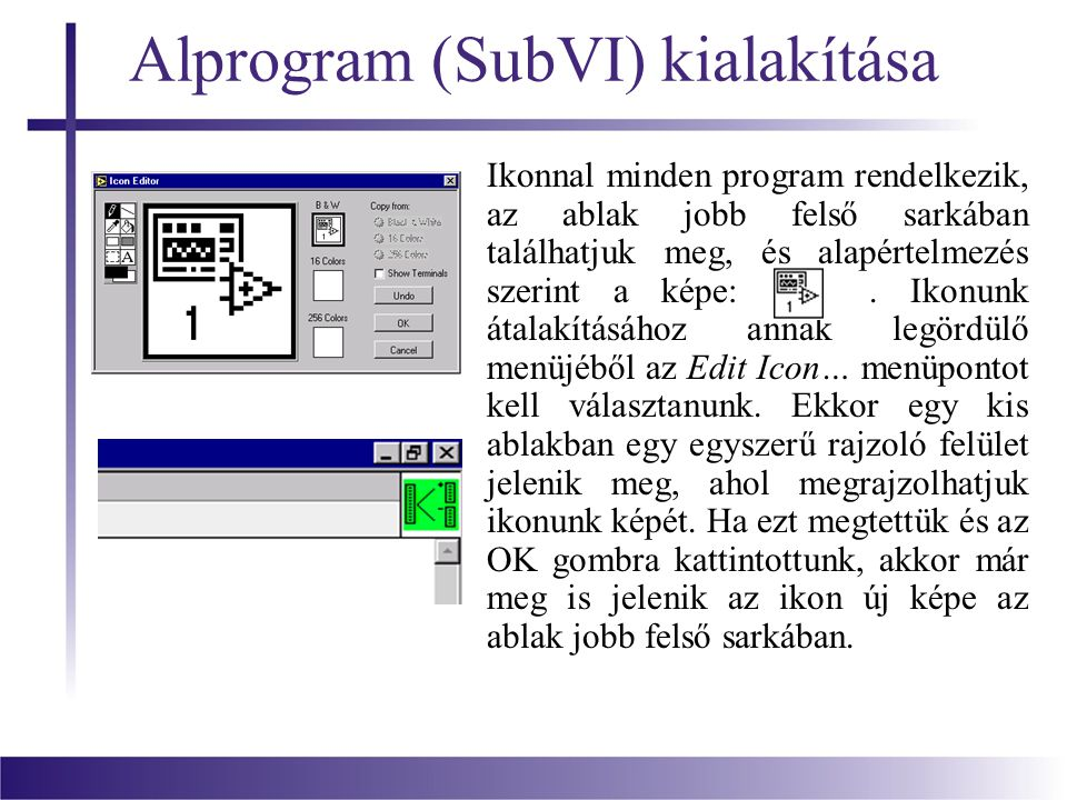 Alprogram (SubVI) kialakítása