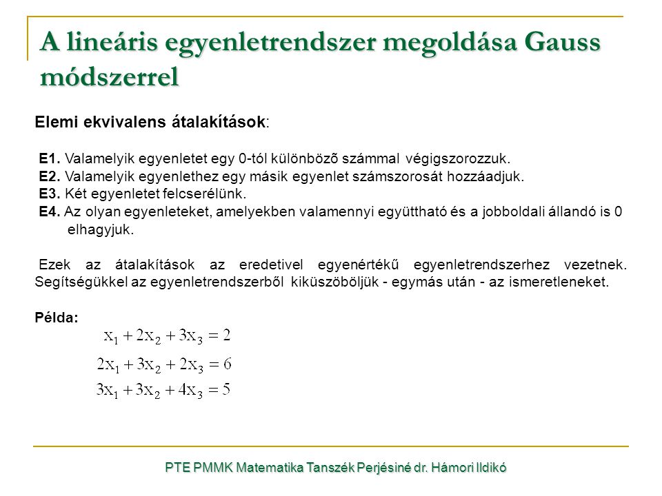 A lineáris egyenletrendszer megoldása Gauss módszerrel