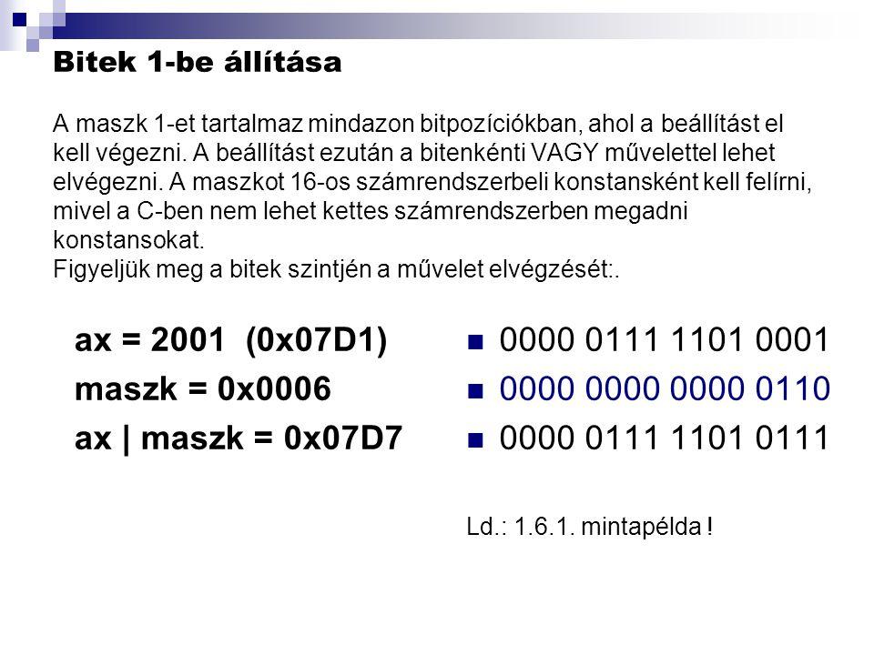 ax = 2001 (0x07D1) maszk = 0x0006 ax | maszk = 0x07D7