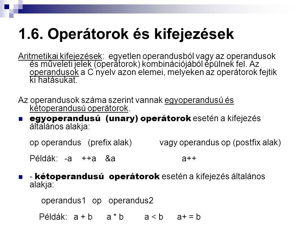 1.6. Operátorok és kifejezések