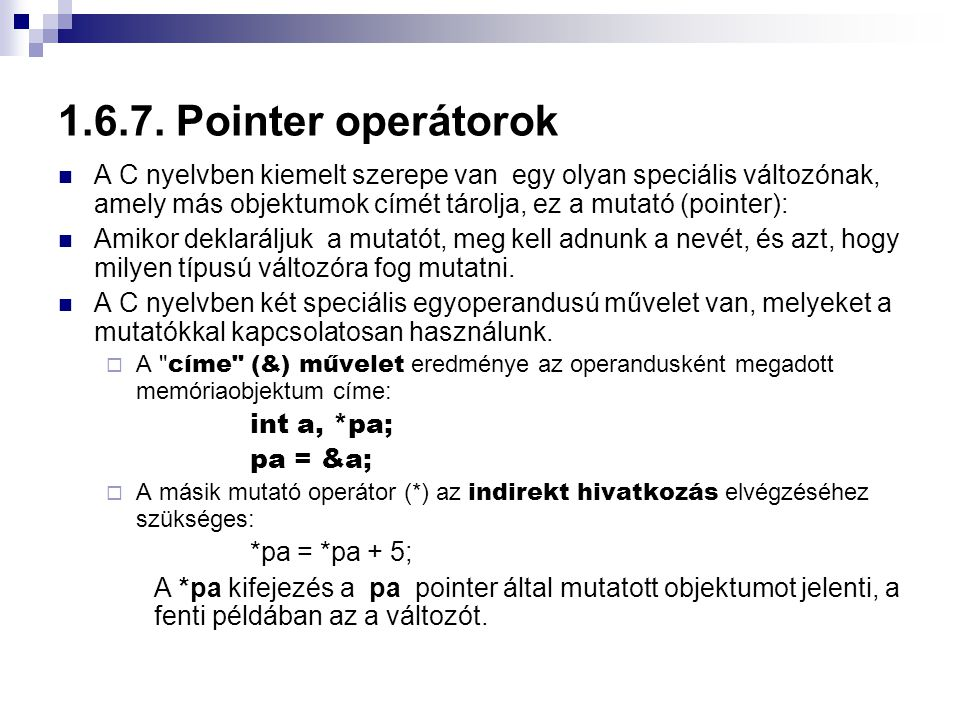 1.6.7. Pointer operátorok