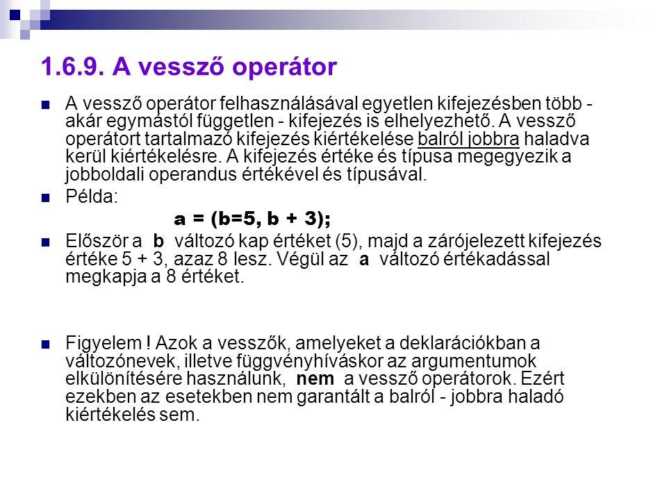 1.6.9. A vessző operátor