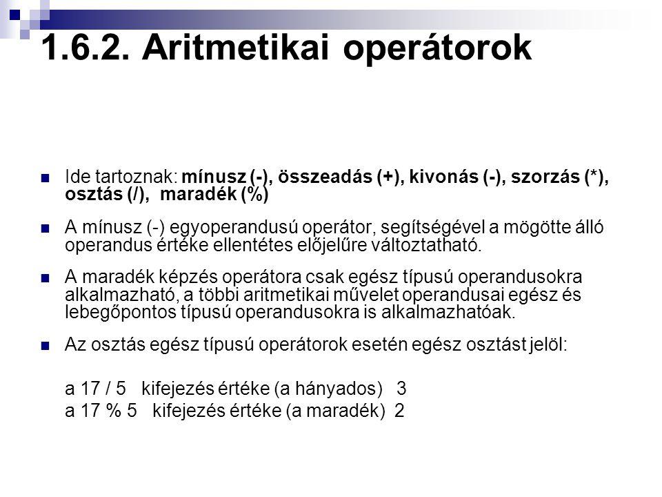 1.6.2. Aritmetikai operátorok