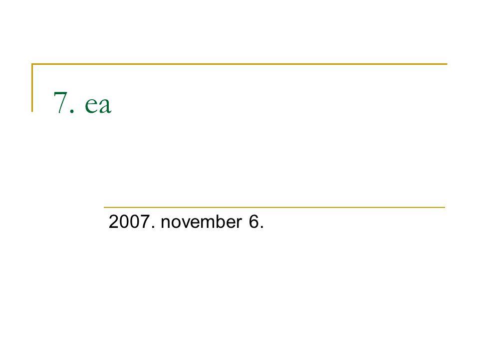 7. ea 2007. november 6.