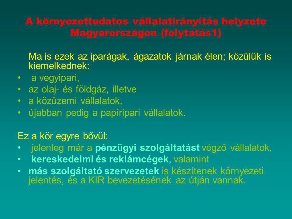 A környezettudatos vállalatirányítás helyzete Magyarországon (folytatás1)