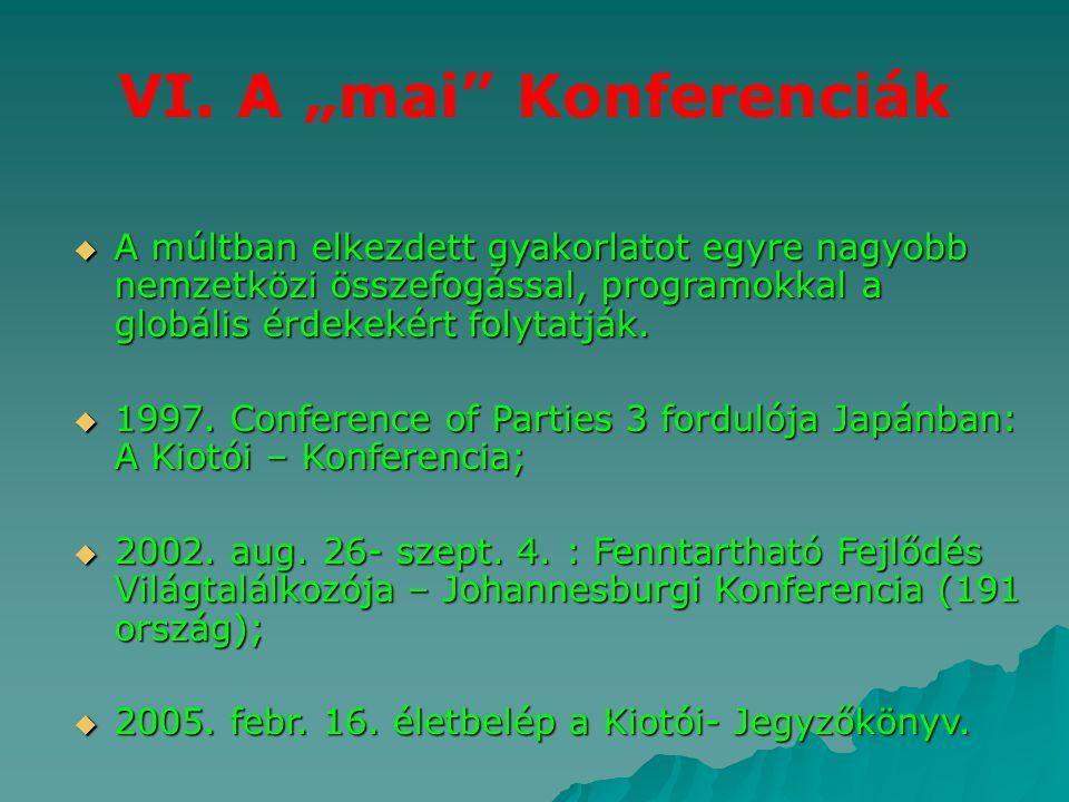 "VI. A ""mai Konferenciák"