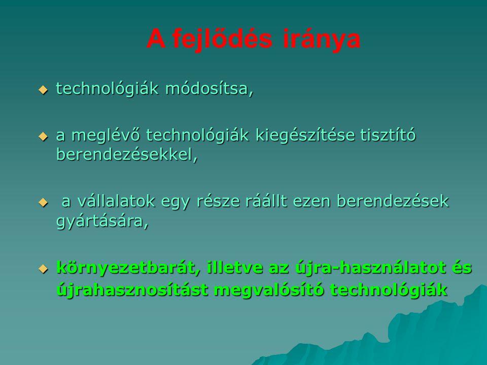 A fejlődés iránya technológiák módosítsa,