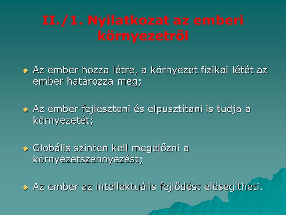 II./1. Nyilatkozat az emberi környezetről