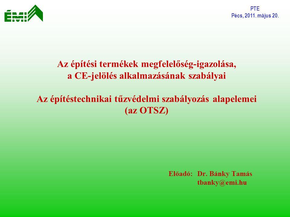 Előadó: Dr. Bánky Tamás tbanky@emi.hu