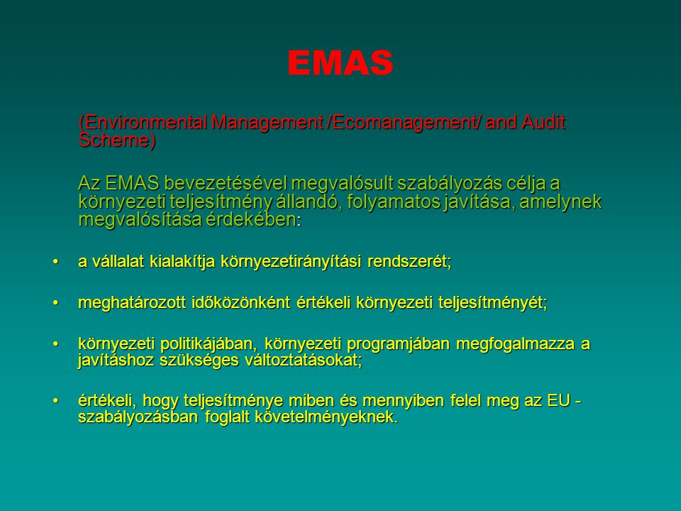 EMAS (Environmental Management /Ecomanagement/ and Audit Scheme)