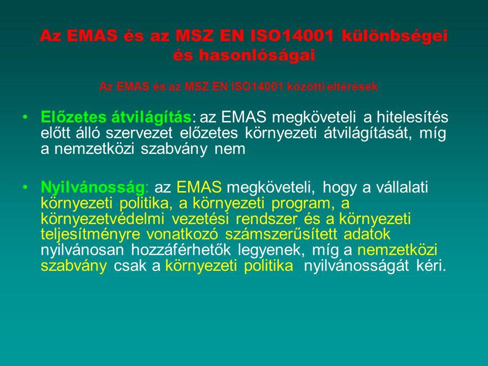 Az EMAS és az MSZ EN ISO14001 közötti eltérések