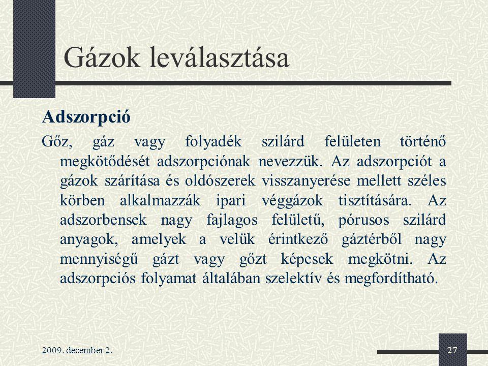 Gázok leválasztása Adszorpció