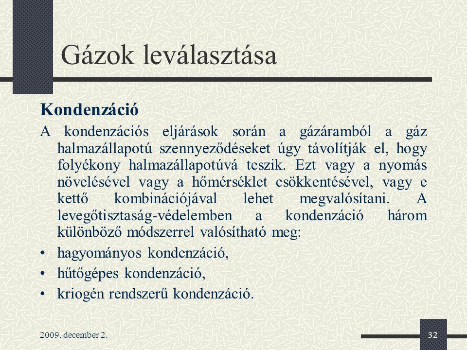 Gázok leválasztása Kondenzáció