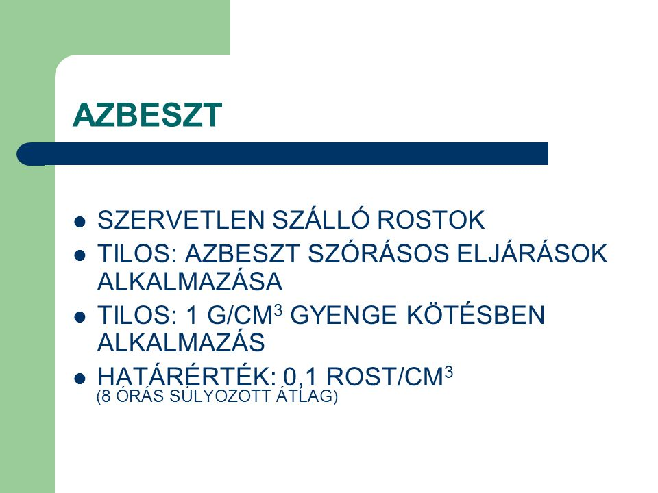 AZBESZT SZERVETLEN SZÁLLÓ ROSTOK
