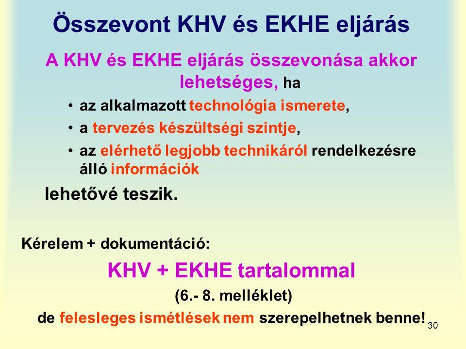 Összevont KHV és EKHE eljárás