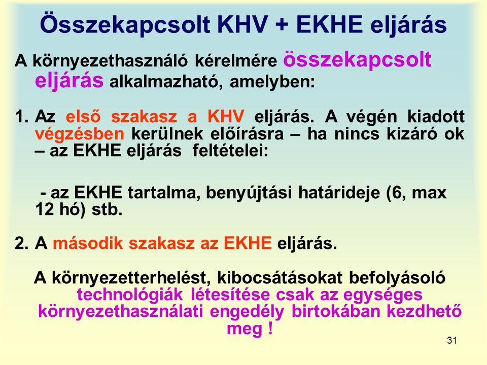 Összekapcsolt KHV + EKHE eljárás