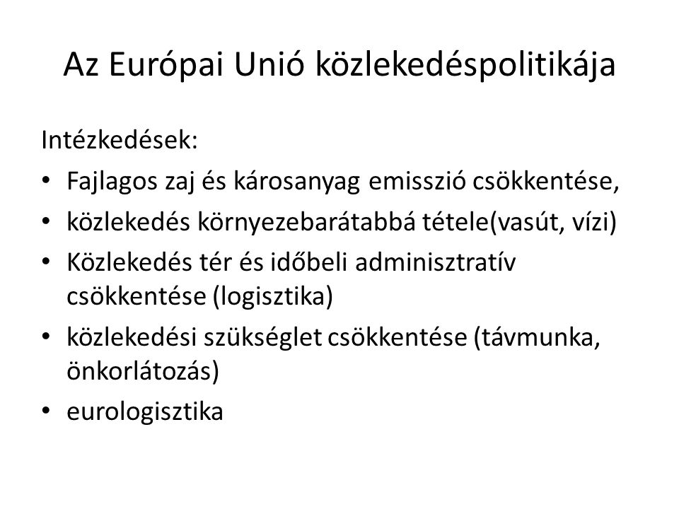 Az Európai Unió közlekedéspolitikája