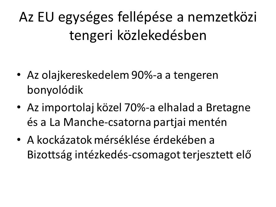 Az EU egységes fellépése a nemzetközi tengeri közlekedésben