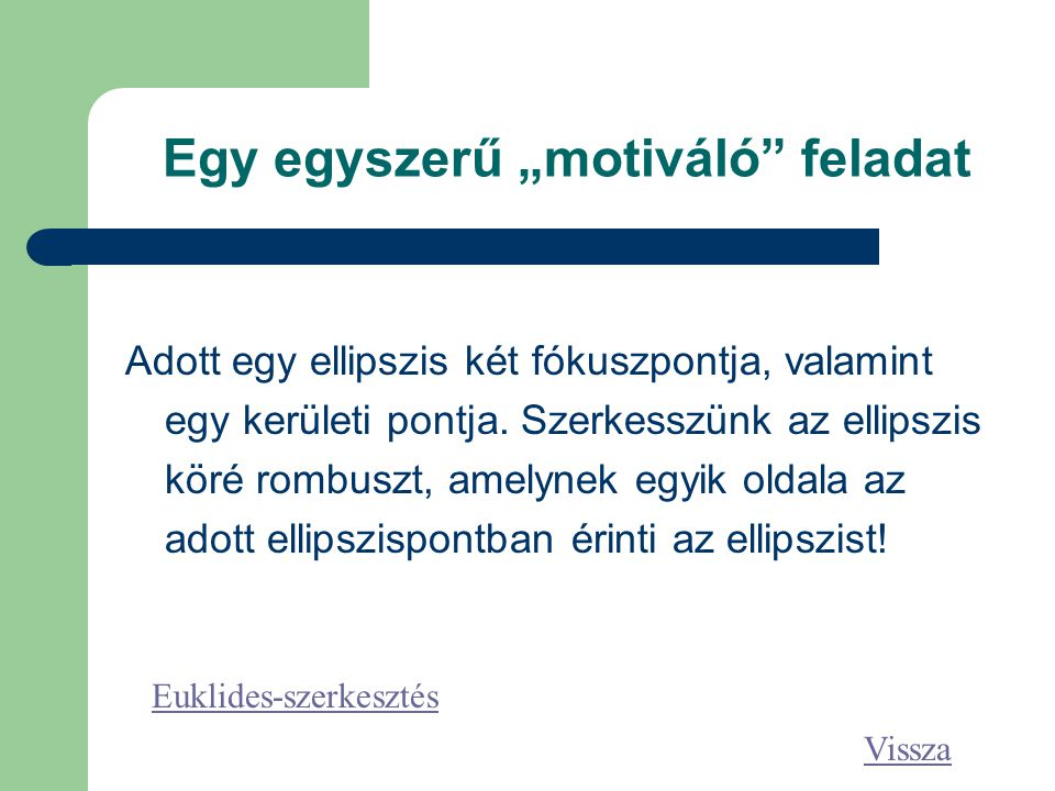 """Egy egyszerű """"motiváló feladat"""